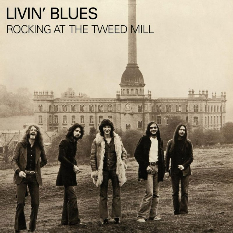 Image of   Livin Blues - Rocking At The Tweed Mill - Vinyl / LP