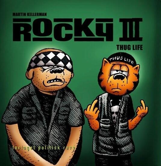 Image of   Rocky Thug Life - Martin Kellerman - Tegneserie