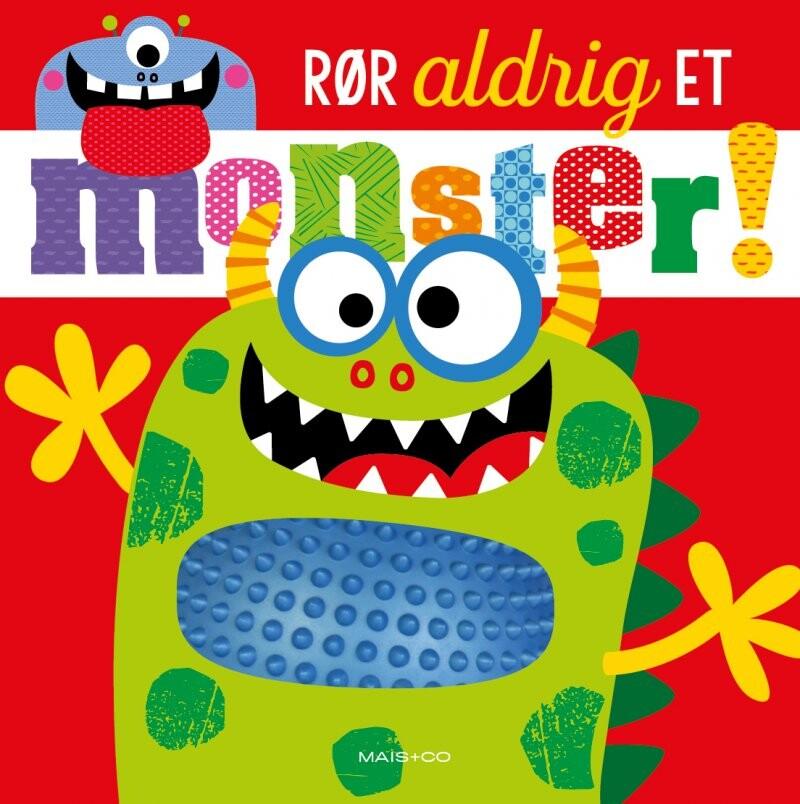 Rør Aldrig Et Monster - Diverse - Bog