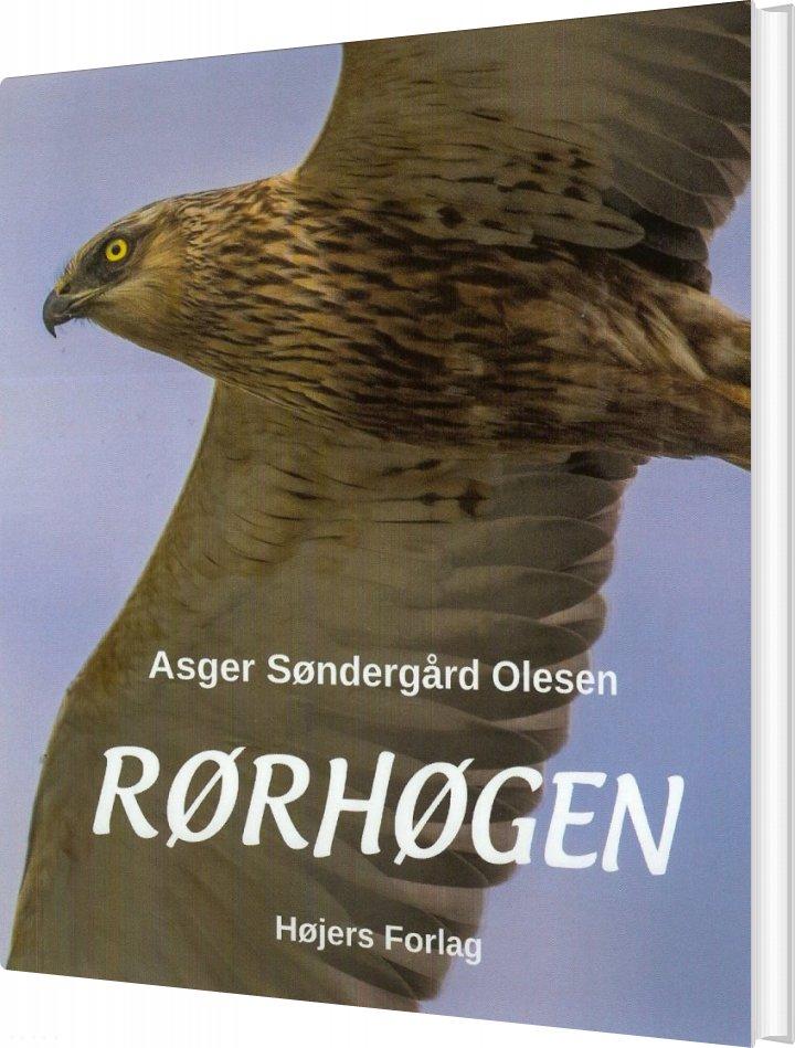 Rørhøgen - Asger Søndergård Olesen - Bog