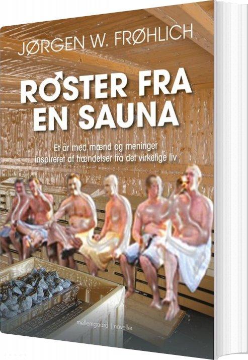 Røster Fra En Sauna - Jørgen W. Frøhlich - Bog