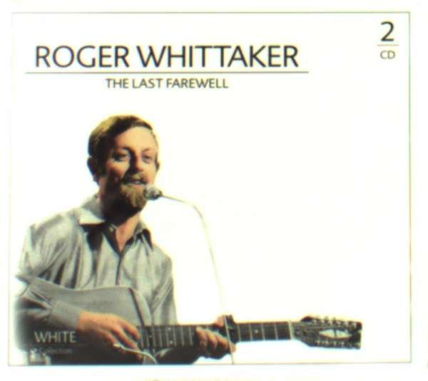 Image of   Roger Whittaker - The Last Farewell - CD