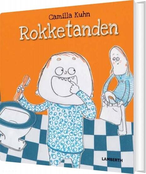Billede af Rokketanden - Camilla Kuhn - Bog