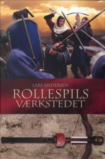 Image of   Rollespilsværkstedet - Lars Andersen - Bog