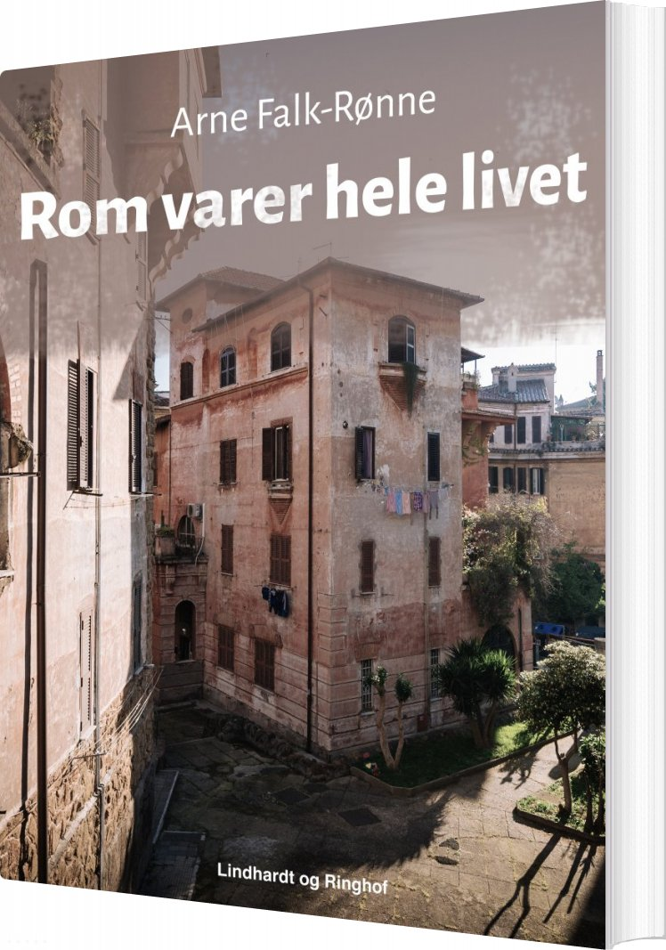 Rom Varer Hele Livet - Arne Falk-rønne - Bog