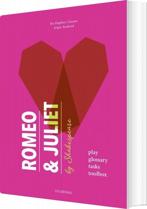 Image of   Romeo & Juliet - Bo Høpfner Clausen - Bog