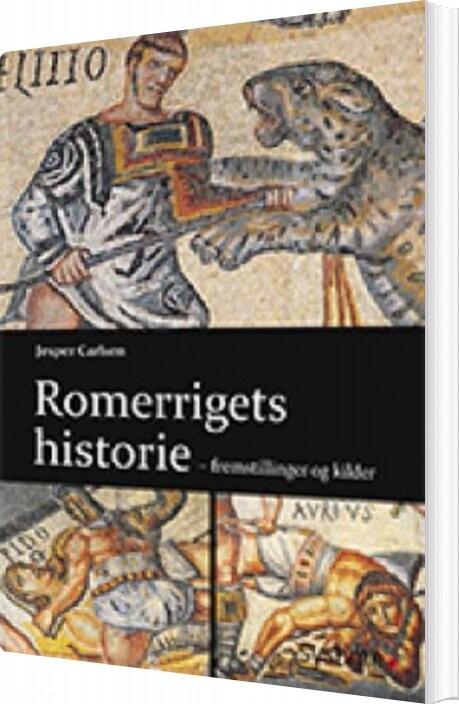 Image of   Romerrigets Historie - Jesper Carlsen - Bog