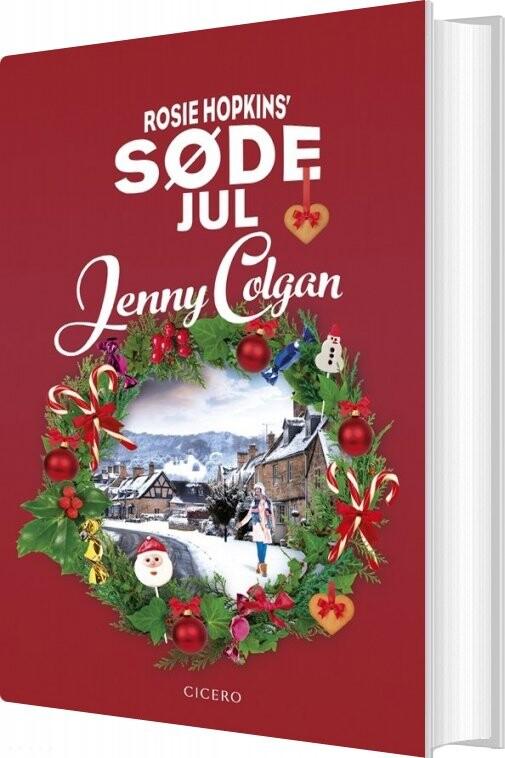 Image of   Rosie Hopkins Søde Jul - Jenny Colgan - Bog