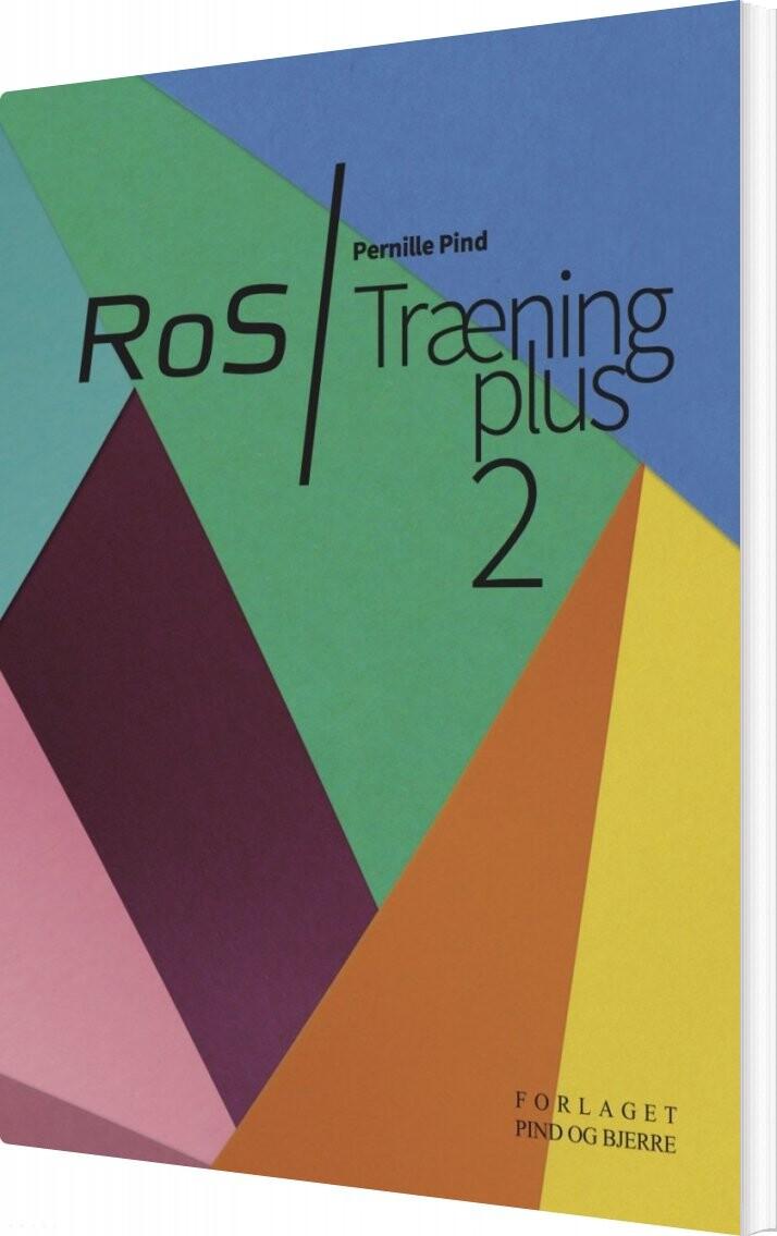 Image of   Ros/træning Plus 2 - Pernille Pind - Bog