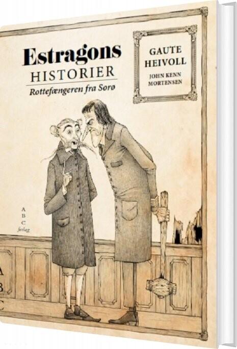 Rottefængeren Fra Sorø - Estragons Historier - Gaute Heivoll - Bog