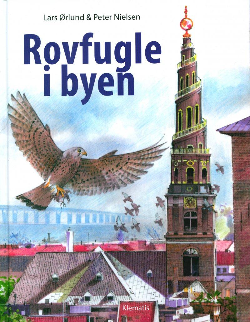 Image of   Rovfugle I Byen - Lars ørlund - Bog