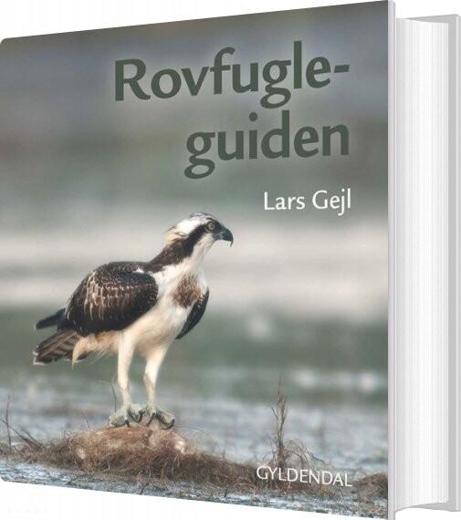 Billede af Rovfugleguiden - Lars Gejl - Bog