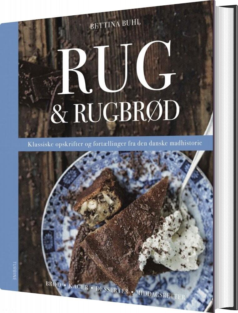 Rug & Rugbrød - Bettina Buhl - Bog