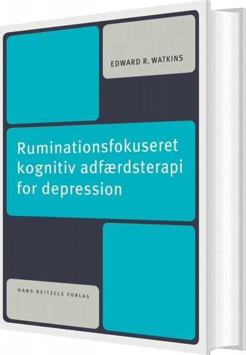 Image of   Ruminationsfokuseret Kognitiv Adfærdsterapi For Depression - Edward R. Watkins - Bog