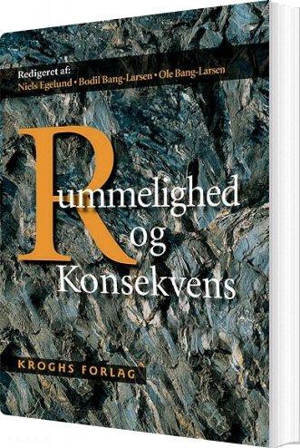 Image of   Rummelighed Og Konsekvens - Bodil Bang-larsen - Bog