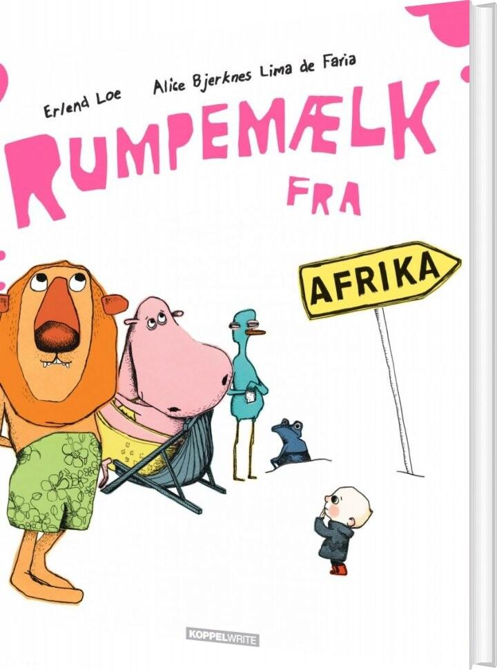 Image of   Rumpemælk Fra Afrika - Erlend Loe - Bog