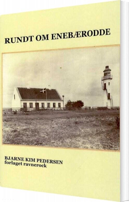 Rundt Om Enebærodde - Bjarne Kim Pedersen - Bog