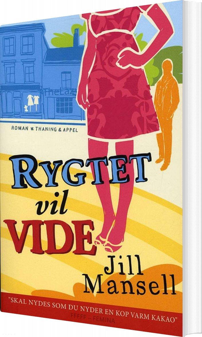 Image of   Rygtet Vil Vide - Jill Mansell - Bog
