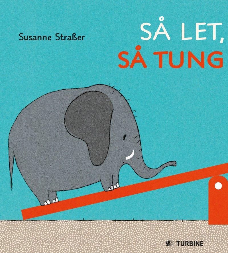 Image of   Så Let, Så Tung - Susanne Strasser - Bog
