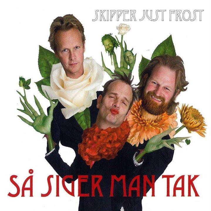 Image of   Skipper Just Frost - Så Siger Man Tak - CD