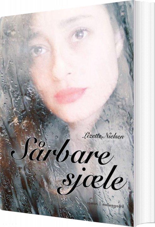 Sårbare Sjæle - Lizette Nielsen - Bog