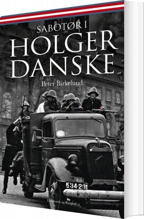 Sabotør I Holger Danske - Peter Birkelund - Bog