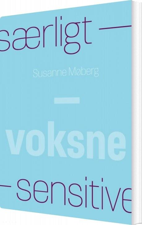 Image of   Særligt Sensitive - Voksne - Susanne Møberg - Bog