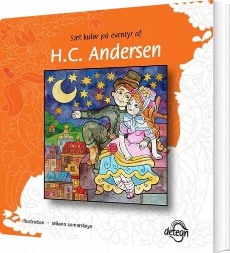 Image of   Sæt Kulør På Eventyr Af H.c. Andersen - H.c. Andersen - Bog