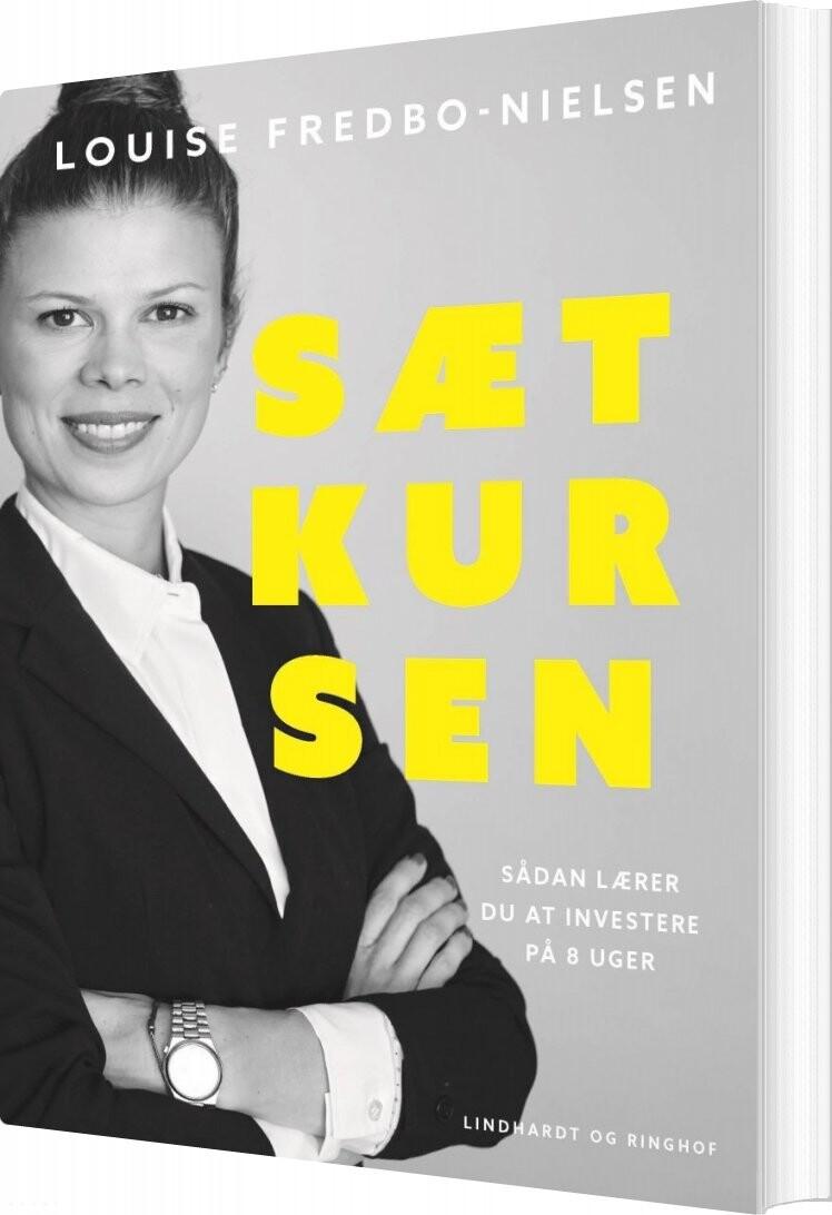 Sæt Kursen - Louise Fredbo-nielsen - Bog