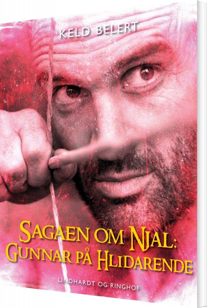 Image of   Sagaen Om Njal: Gunnar På Hlidarende - Keld Belert - Bog