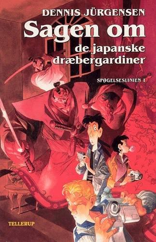 Image of   Sagen Om De Japanske Dræbergardiner - Dennis Jürgensen - Bog
