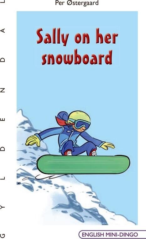 Sally On Her Snowboard - Per østergaard - Bog