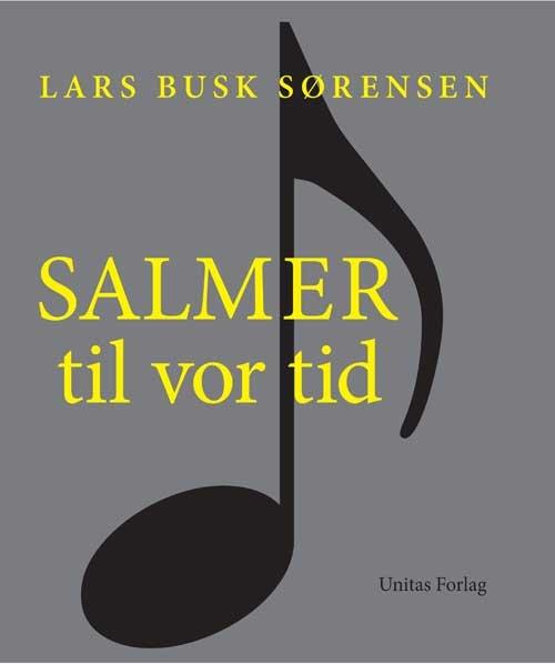 Image of   Salmer Til Vor Tid - Lars Busk Sørensen - Bog
