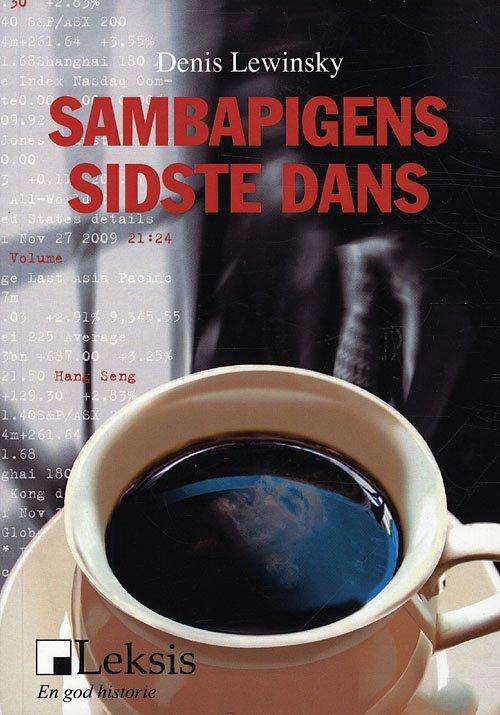 Sambapigens Sidste Dans - Denis Lewinsky - Bog
