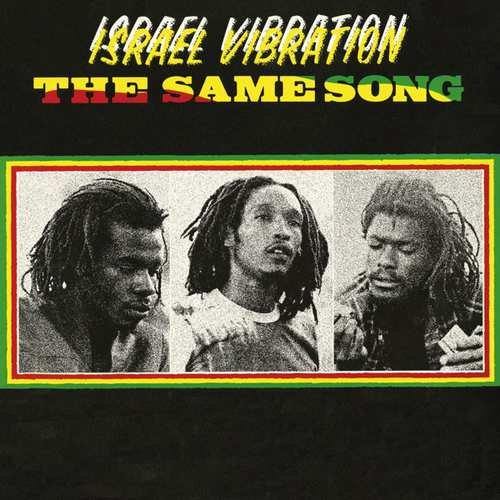 Israel Vibration - Same Song - Vinyl / LP