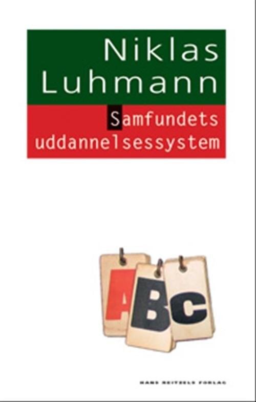Samfundets Uddannelsessystem - Niklas Luhmann - Bog
