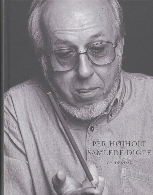 Samlede Digte - Per Højholt - Bog