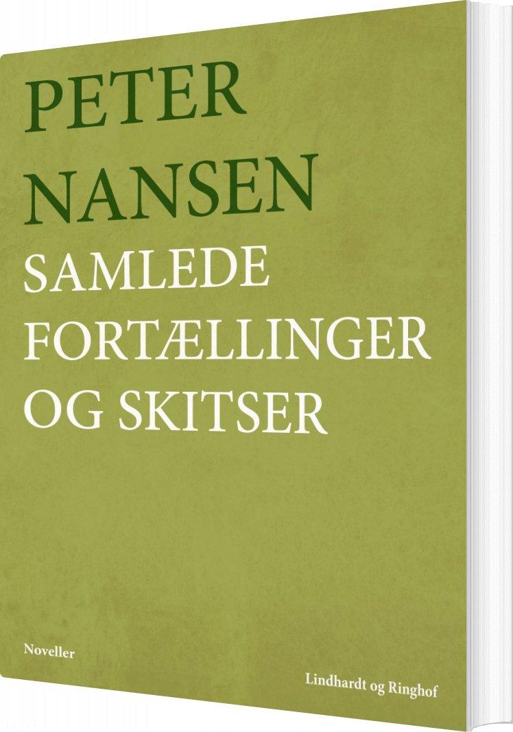 Samlede Fortællinger Og Skitser - Peter Nansen - Bog