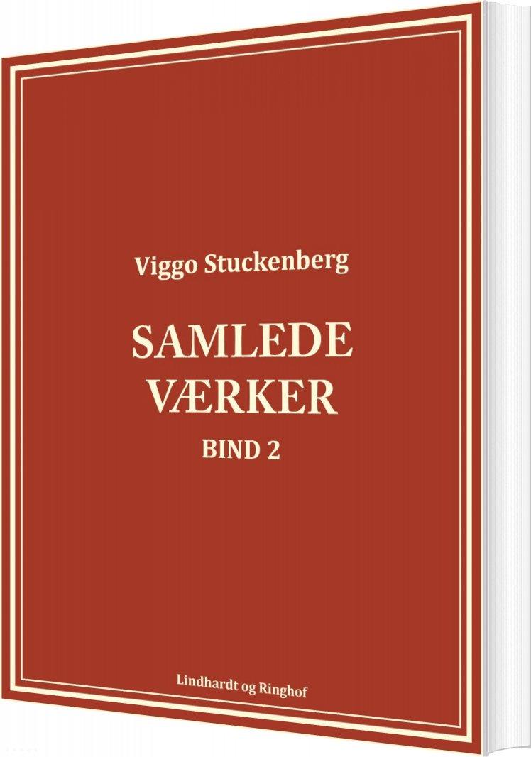 Samlede Værker (bind 2) - Viggo Stuckenberg - Bog