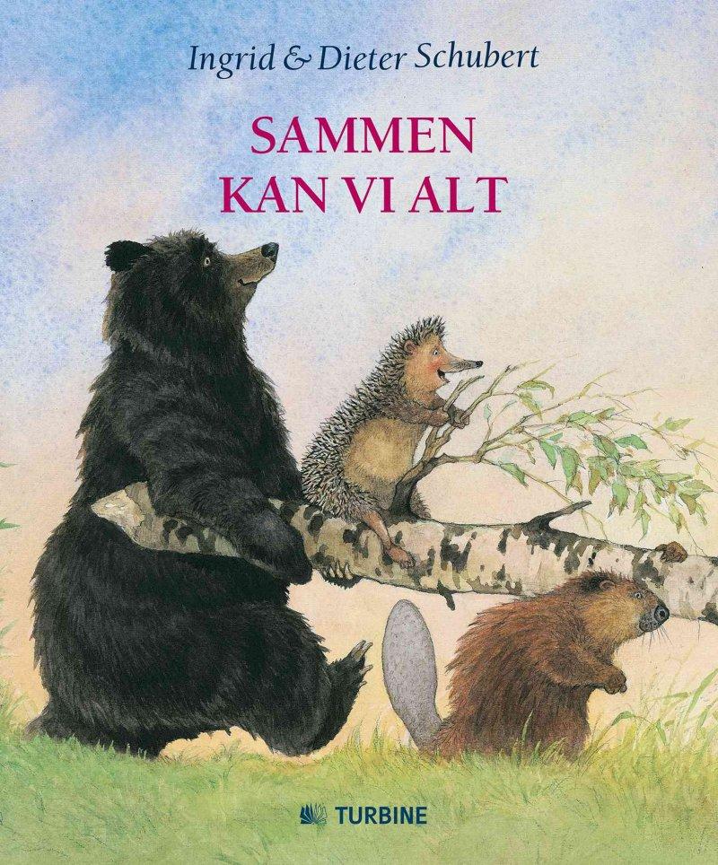 Sammen Kan Vi Alt - Dieter Schubert - Bog