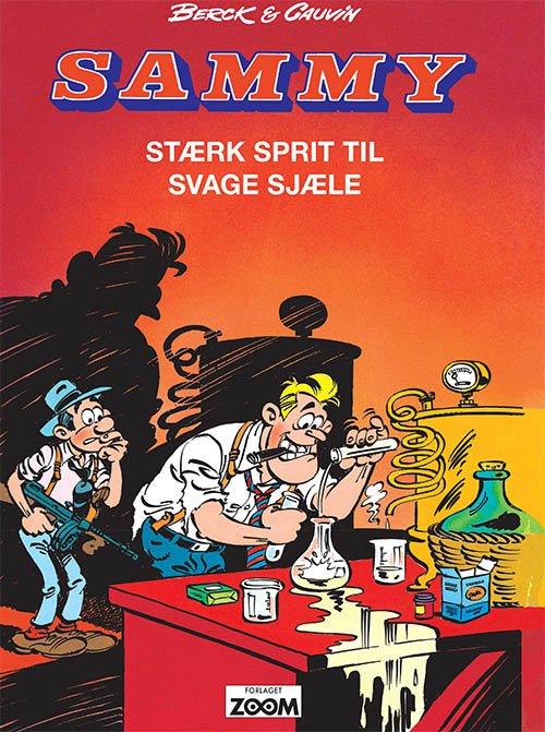 Billede af Sammy: Stærk Sprit Til Svage Sjæle - Raoul Cauvin - Tegneserie