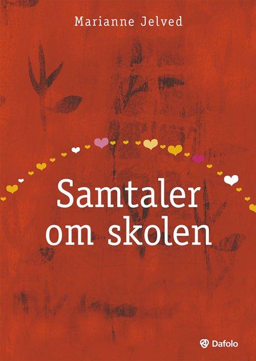Image of   Samtaler Om Skolen - Lars Qvortrup - Bog