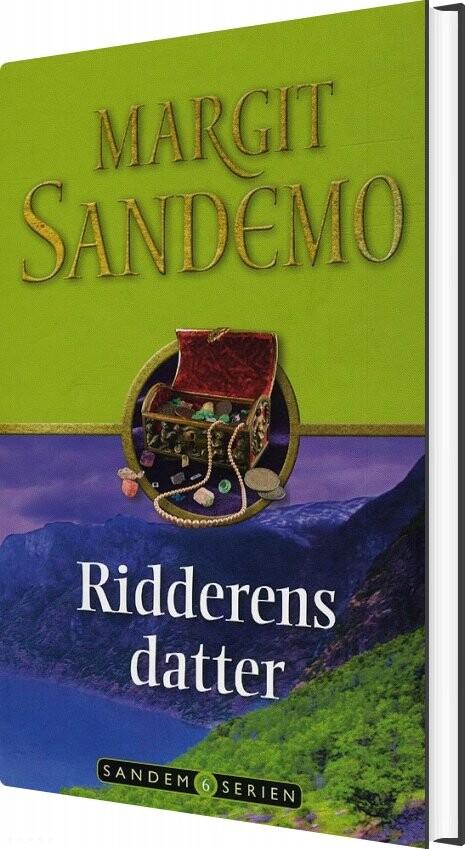 Sandemoserien 6 - Ridderens Datter - Margit Sandemo - Bog