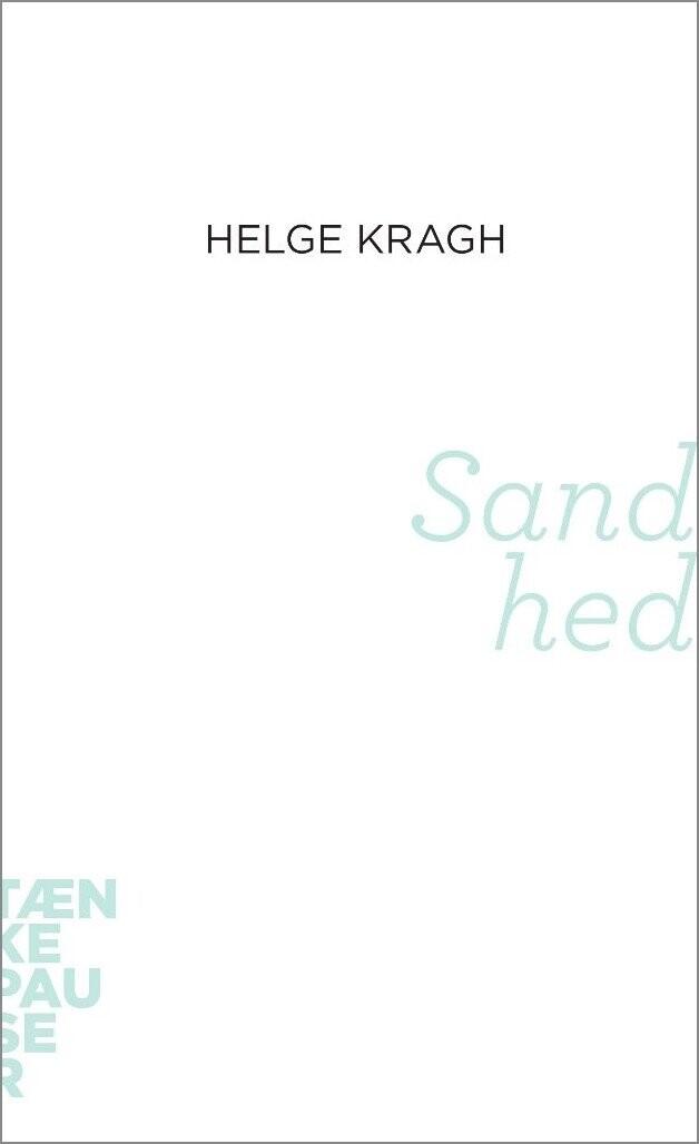 Image of   Sandhed - Helge Kragh - Bog