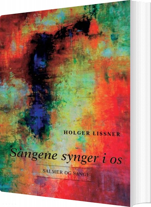 Image of   Sangene Synger I Os - Holger Lissner - Bog