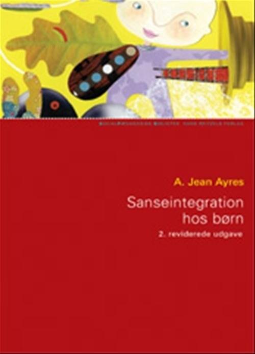 Image of   Sanseintegration Hos Børn - A. Jean Ayres - Bog