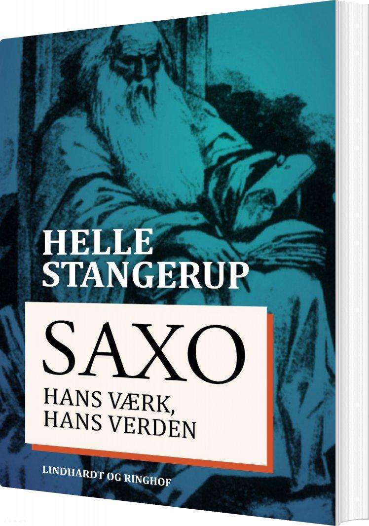 Image of   Saxo: Hans Værk, Hans Verden - Helle Stangerup - Bog