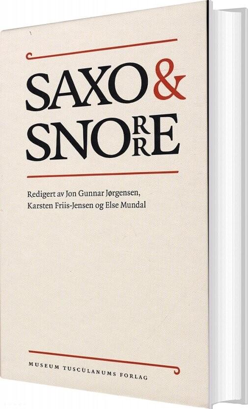 Saxo Og Snorre - Else Mundal - Bog