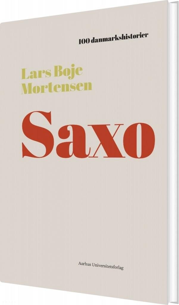 Image of   100 Danmarkshistorier - Saxo - Lars Boje Mortensen - Bog
