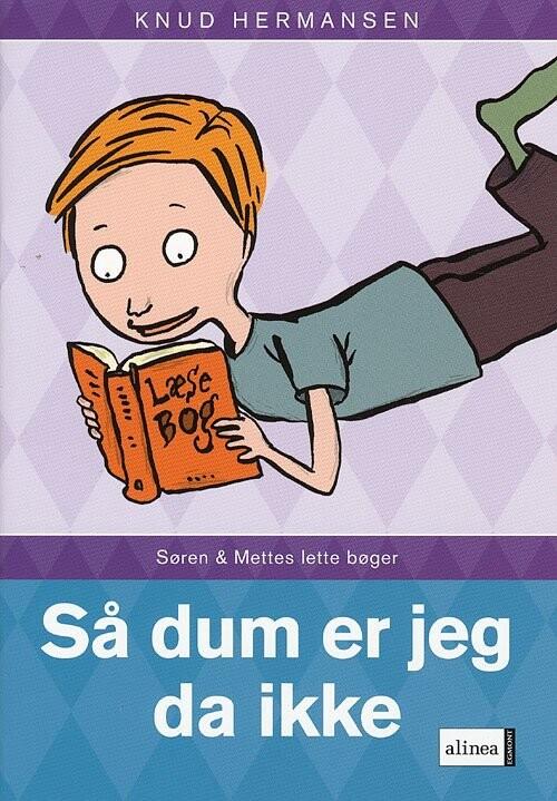 S Og M-bøgerne, Så Dum Er Jeg Da Ikke - Knud Hermansen - Bog